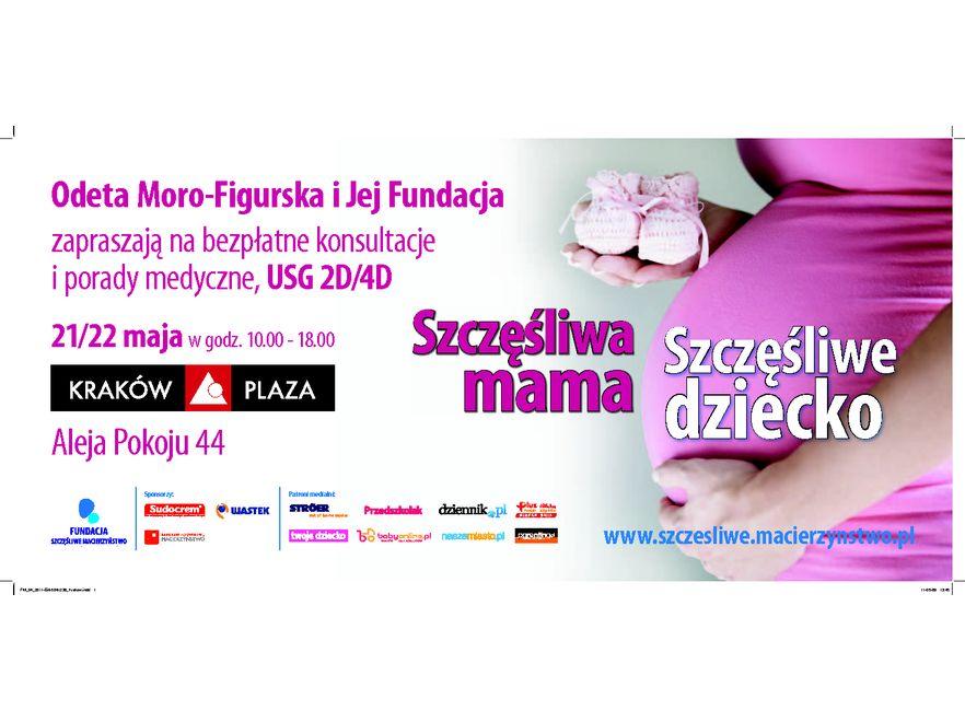 """""""SZCZĘŚLIWA MAMA = SZCZĘŚLIWE DZIECKO"""" - plakat krakowskiej edycji"""