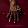 """1. Bobby Womack – """"The Bravest Man in the Universe"""""""