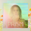 "8. Katy Perry – ""Prism"""