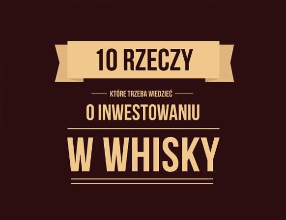 10 faktów o whisky, które powinieneś znać