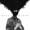 """Royal Blood"" – Royal Blood"