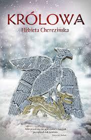 okładka książki Elżbiety Cherezińskiej \