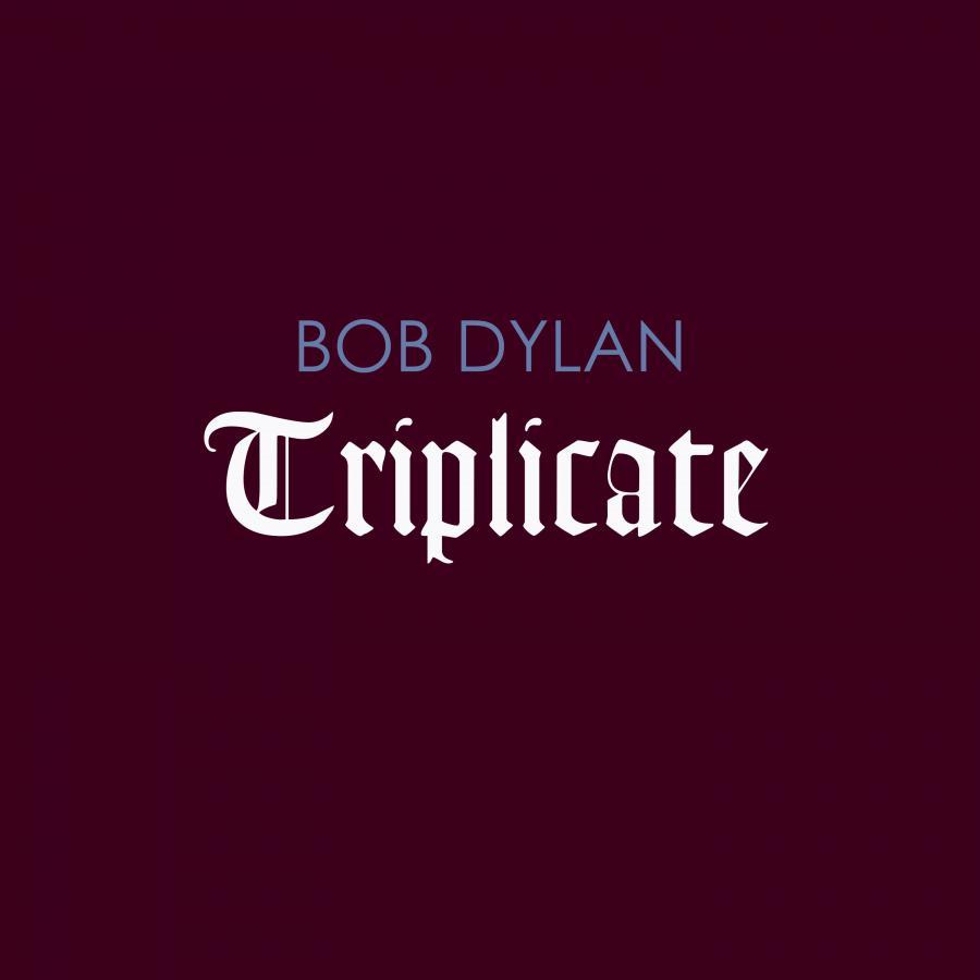 """Album Boba Dylana """"Triplicate"""" trafi do sprzedaży 31 marca 2017 roku"""